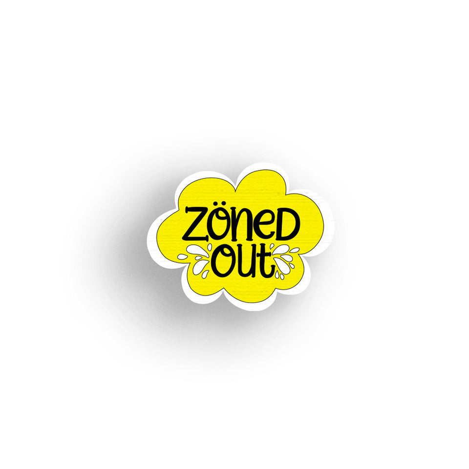 Zoned Out - hand painted pin