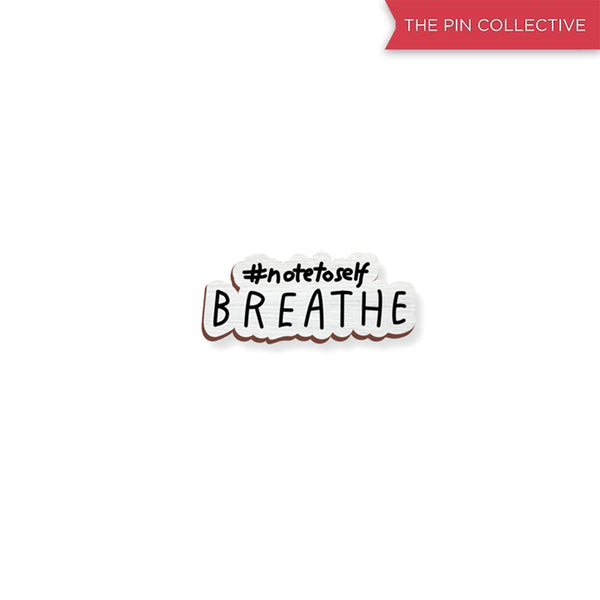Breathe - hand painted pin