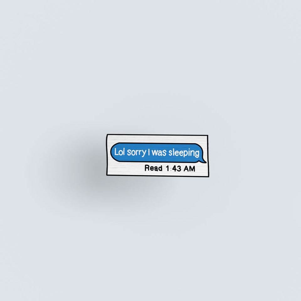 Message Read and Ignored - hand painted pin
