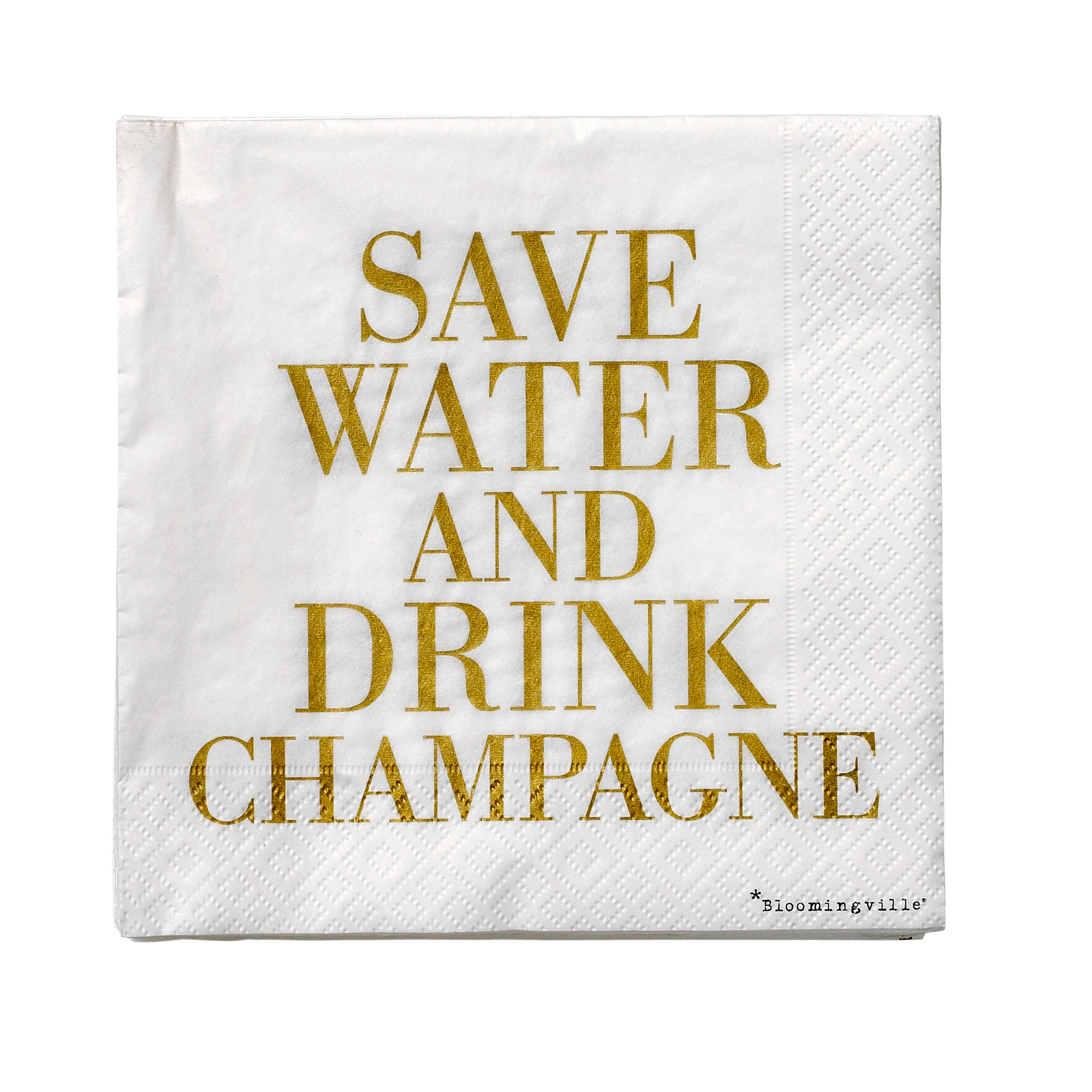Servet 'Save water and drink champagne'