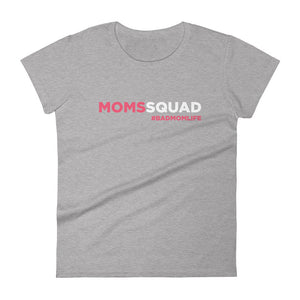 Moms Squad - Women's short sleeve t-shirt