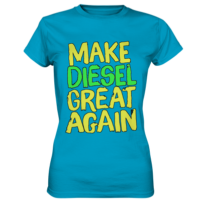 Make DIESEL great again | Shirts -Ladies Premium Shirt - Baufun Shop