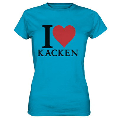 I love kacken Ladies Premium Shirt - Baufun Shop