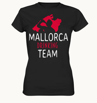Mallorca drinking Team  - Frauen Shirt - Baufun Shop