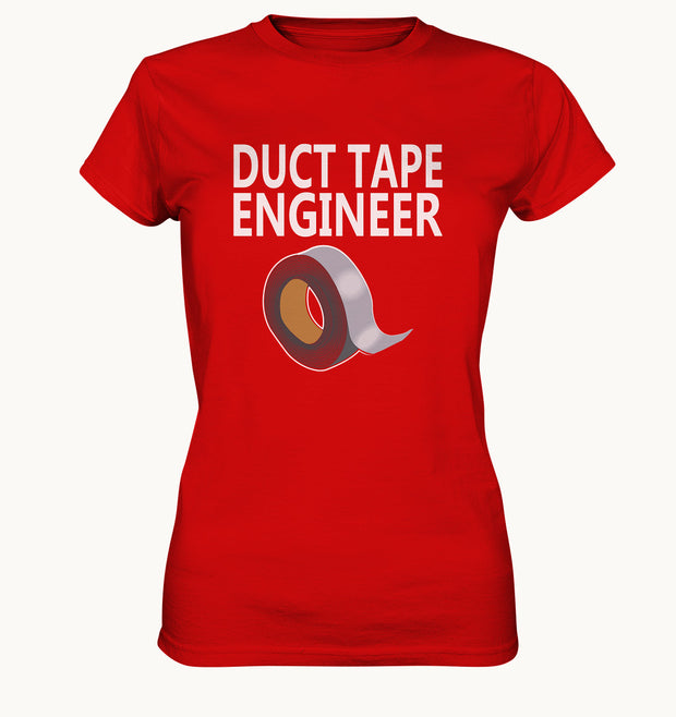 Duct Tape Engineer - Witziges Frauen Shirt