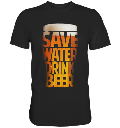 Save water drink Beer - Baufun Shop