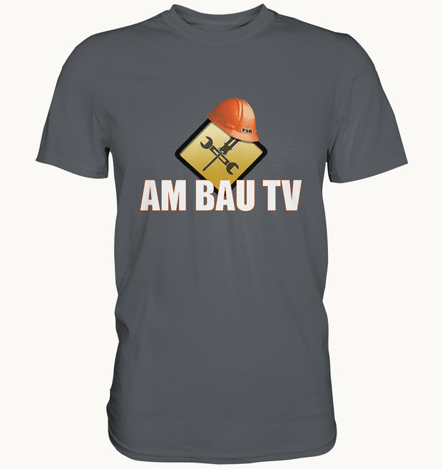 Am Bau TV Shirt - Baufun Shop
