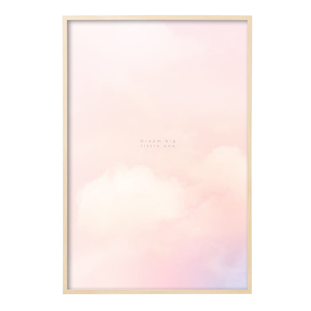 Poster | dream big little one