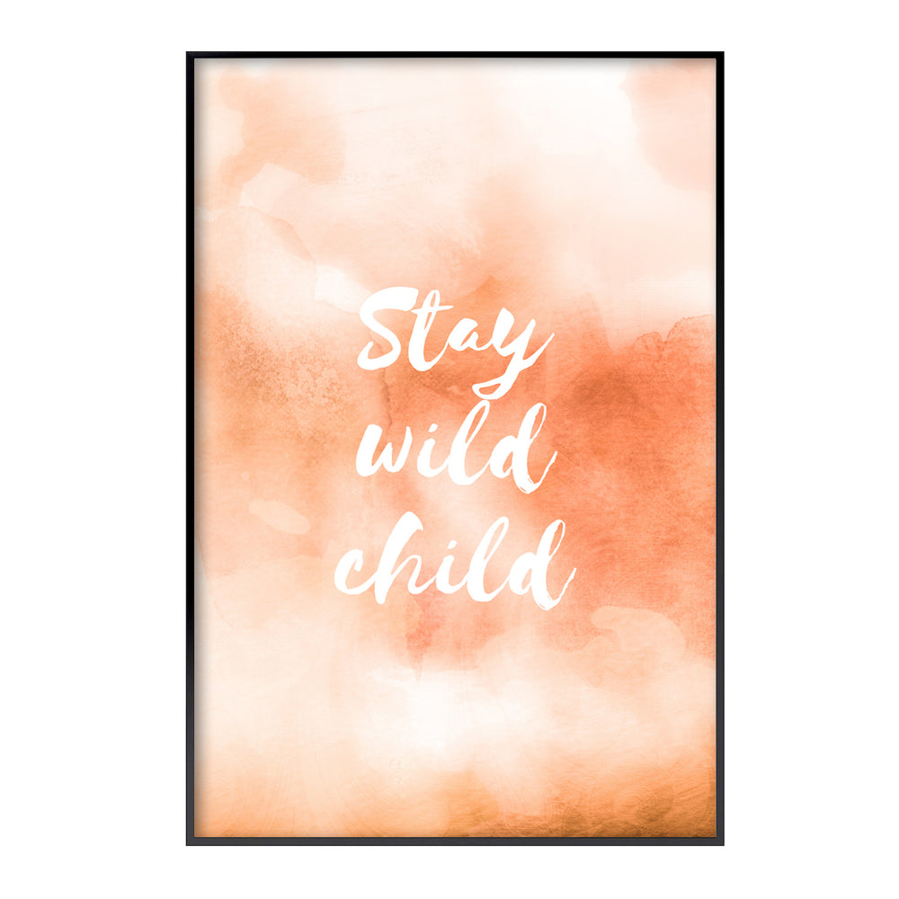 Poster | stay wild child
