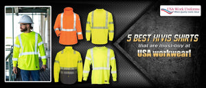 5 best Hi-Vis shirts that are must-buy at USA workwear!