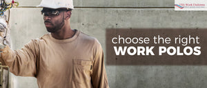 Choose the right work polos