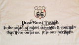 Dust Bowl Tough Sign with Route 66