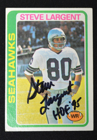 Steve Largent Signed 1978 Topps w/ HOF '95 Inscription