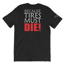 "Load image into Gallery viewer, ""Tire Slayer"" Short-Sleeve T-Shirt"