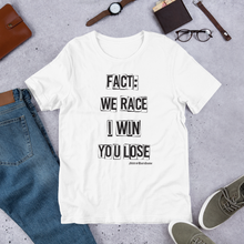 Load image into Gallery viewer, I Win You Lose - Short-Sleeve T-Shirt