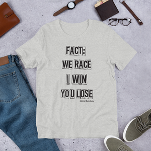 I Win You Lose - Short-Sleeve T-Shirt