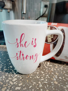 She Is Strong-Handmade Mug