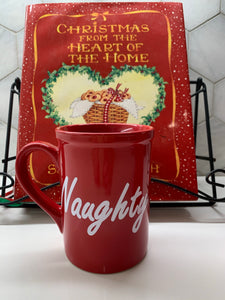 Naughty and Nice Mugs $15-$25