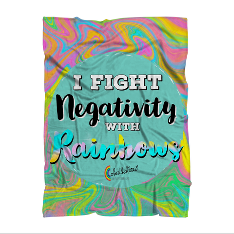 """Fight Negativity with Rainbows"" Blanket - Color holica"