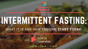 (TOC TUESDAY) INTERMITTENT FASTING: WHAT IT IS AND HOW YOU CAN START TODAY!