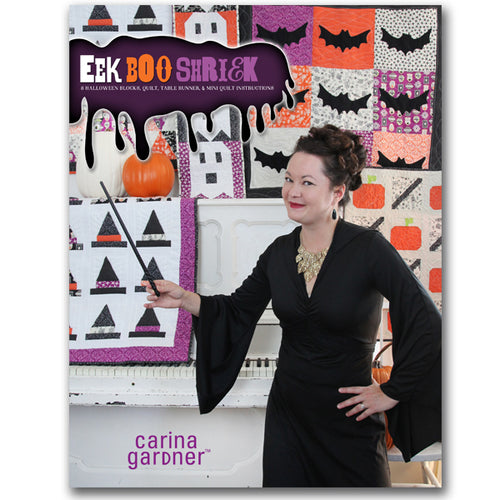 EEK BOO SHRIEK: 8 QUILT BLOCKS, QUILT, TABLE RUNNER, & MINI QUILT INSTRUCTIONS EBOOK (PDF FORMAT)
