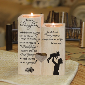 Mom to Daughter - Wherever Your Journey In Life May Take You - Engraved Candle Holder