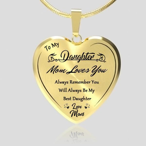 To My Best Daughter Heart Necklace-Love Mom