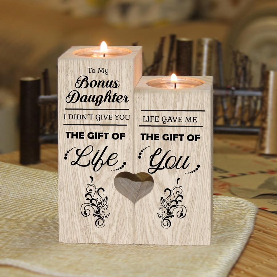 Bonus Daughter - I didn't give you the gift of life Candle Holder