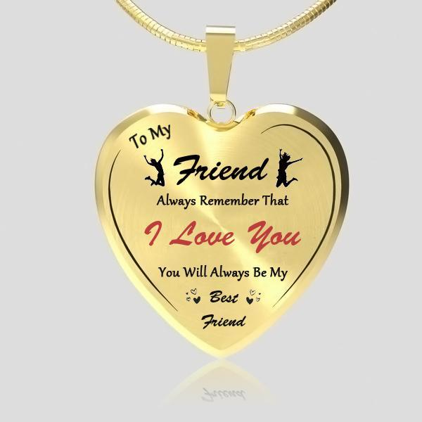 To My Friend Heart Necklace