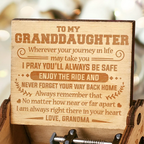 Grandma to Granddaughter - I'M ALWAYS RIGHT THERE IN YOUR HEART - Engraved Music Box