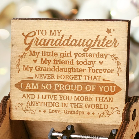 Grandpa to Granddaughter ( MY GRANDDAUGHTER FOREVER ) Engraved Music Box