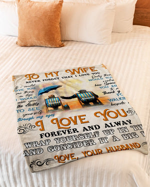 50% OFF Best Gift-Husband To Wife - NEVER FORGET THAT I LOVE YOU- Blanket