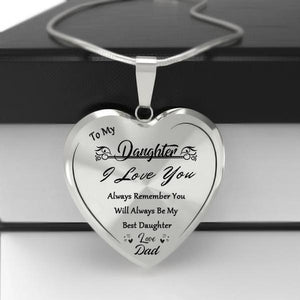 To My Best Daughter Heart Necklace-Love Dad
