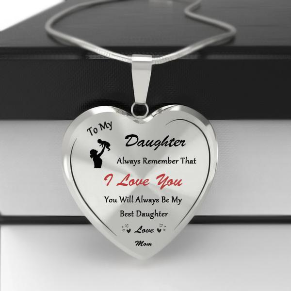 To My Best Daughter (Love Mom) Heart Necklace