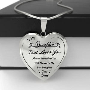 To My Daughter Heart Necklace-Love Dad