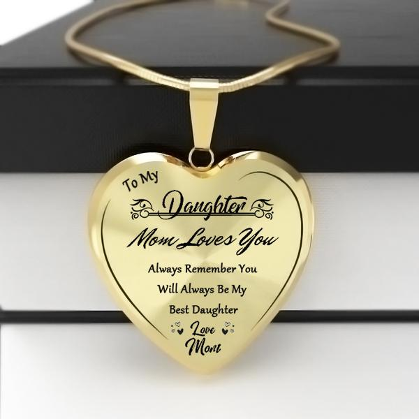 To My Daughter Heart Necklace-Love Mom