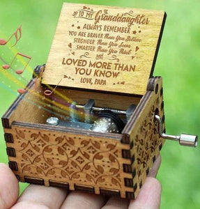 Papa To Granddaughter ( You Are Loved More Than You Know ) Engraved Music Box