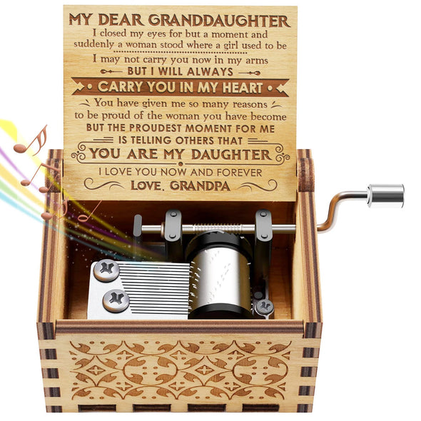 Grandpa to Granddaughter - I LOVE YOU NOW AND FOREVER - Engraved Music Box