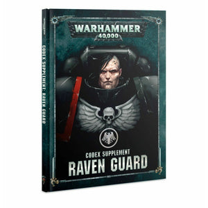 Warhammer Space Marines CODEX: RAVEN GUARD New