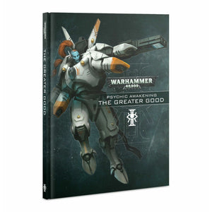 Warhammer PSYCHIC AWAKENING: THE GREATER GOOD New