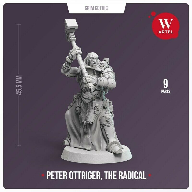 Artel Miniatures - Grim Gothic Peter Ottriger, The Radical 28mm New