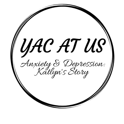 Anxiety & Depression: Katlyn's Story