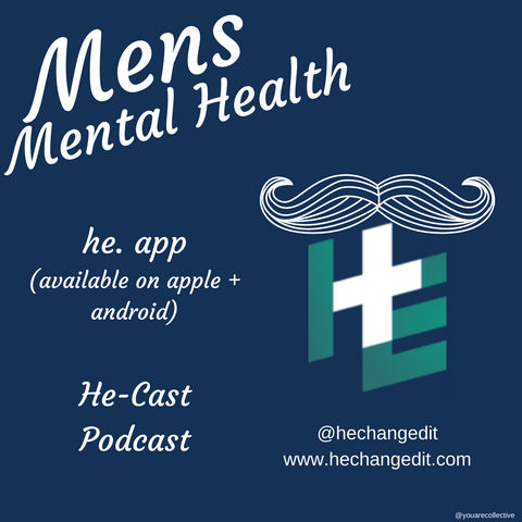 he and he changed it a mens mental health platform for peer support and other mens health resources