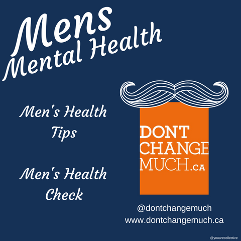 don't change much created by the mens foundation to support mens confidence and mens mental health