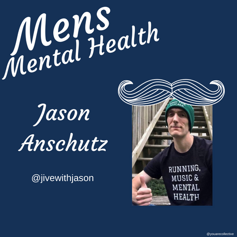 jason You are collective community blog post for men's mental health advocacy and men's mental health month