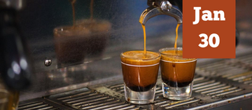 Espresso 101 - January 30th