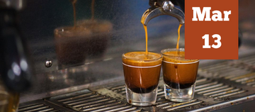 Espresso 101 - March 13th