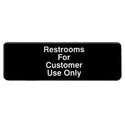 Restrooms Are For Customers Only Door Sign - tool