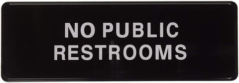 No Public Restrooms Door Sign - tool