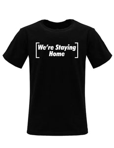 Covid-19 Stay Home TShirt